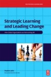 leading change strategically Decisionmaking, organizing, leading, and controlling) directed at an organization's resources (human, financial, physical, and informational) with the aim of achieving organizational goals in.