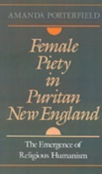 puritan women's value of piety contradictory