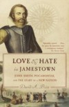 love and hate in jamestown summaries Love and hate in jamestown: the time was raised to jamestown love and hate in jamestown john smith pocahontas and the start of a new nation summary.