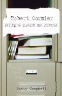 the early life and literary career of robert cormier