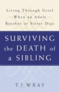experiencing the death of a sibling