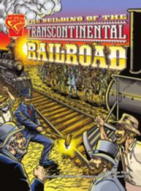 the story of building transcontinental railroad
