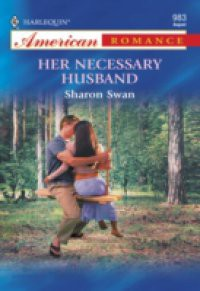 Her Necessary Husband (Mills & Boon American Romance)