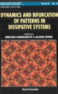 Dynamics And Bifurcation Of Patterns In Dissipative Systems