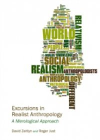 Excursions in Realist Anthropology
