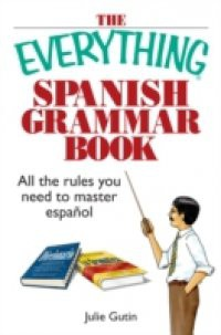 Everything Spanish Grammar Book