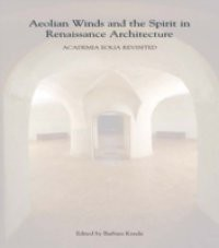 Aeolian Winds and the Spirit in Renaissance Architecture