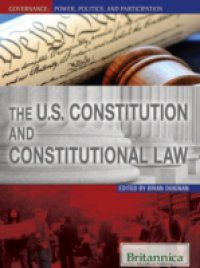 U.S. Constitution and Constitutional Law